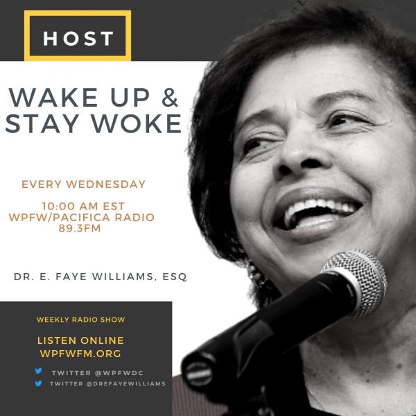 Radio Show Dr. E. Faye Williams Stay Woke Show